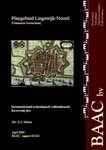 Schorn, E.A. (2004)<br /> Plangebied Lingewijk-Noord, Gorinchem. Inventariserend archeologisch veldonderzoek, karterende fase, BAAC-rapport 04-022, 's-Hertogenbosch.<br /> PDF (4,88 MB)