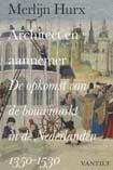 Hurx, M. (2013)<br /> Architect en aannemer. De opkomst van de bouwmarkt in de Nederlanden 1350-1530, Nijmegen/'s-Gravenhage, p. 241, 288, 337-338.