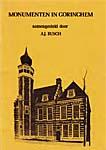 Busch, A.J. (1975) Monumenten in Gorinchem, Gorinchem