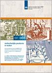 Blonk-van den Bercken, A.L, A.A.A. Verhoeven, H. van Londen, J.W. Oudhof, G. Overmars & M.E. Lobbes (2020) Ambachtelijke productie in steden. Een inventarisatie en analyse op hoofdlijnen van archeologische aanwijzingen voor ambachtelijke productie in steden in de late middeleeuwen en nieuwe tijd, Nederlandse Archeologische Rapporten 066, Amersfoort.